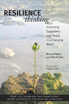 Resilience Thinking By Walker, Brian/ Salt, David/ Reid, Walter V. (FRW)