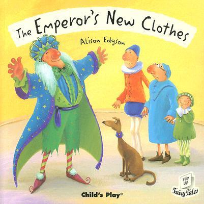 The Emperor's New Cloths By Edgson, Alison (ILT)